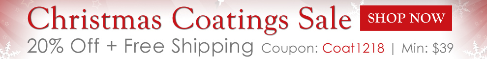 Christmas Coatings Sale - 20% Off + Free Shipping - Coupon Coat1218 - Min $39 - Shop Now