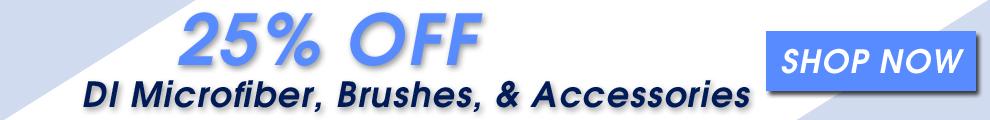 25% Off DI Microfiber, Brushes, & Accessories - Shop Now