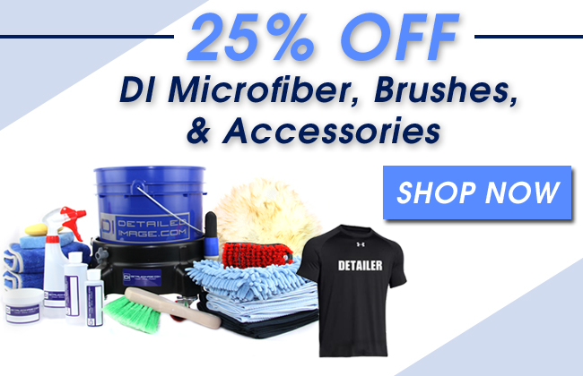 25% Off DI Microfiber, Brushes, & Accessories