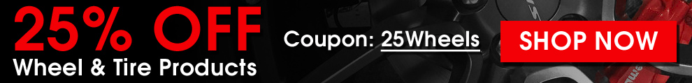 25% Off Wheel and Tire Products - Coupon 25Wheels - Shop Now