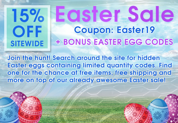 15% Off Sitewide Easter Sale - Coupon Easter19 + Bonus Easter Egg Codes - Join the hunt! Search around the site for hidden Easter Eggs containing limited quantity codes. Find one for the chance at free items, free shipping and more on top of our already awesome Easter sale!