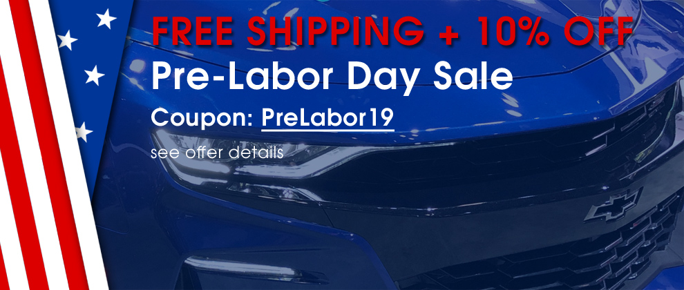 Free Shipping + 10% Off - Pre-Labor Day Sale - Coupon PreLabor19 - see offer details