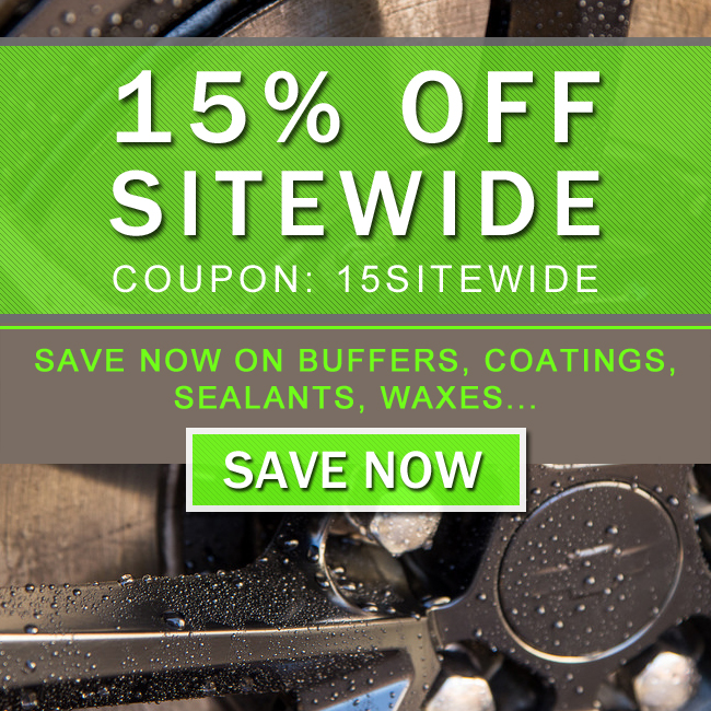 15% Off Sitewide! Coupon: 15Sitewide - Save Now On Buffers, Coatings, Sealants, Waxes...