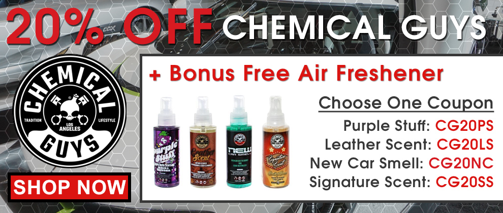 20% Off Chemical Guys + Bonus Free Air Freshener - Choose One Coupon - Purple Stuff Coupon CG20PS - Leather Scent Coupon CG20LS - New Car Smell Coupon CG20NC - Signature Scent Coupon CG20SS - Shop Now