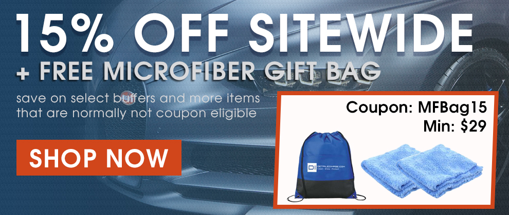 15% Off Sitewide + Free Microfiber Gift Bag - save on select buffers and more items that are normally not coupon eligible - Coupon MFBag15 - Min $29 - Shop Now