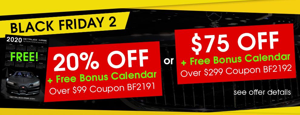 Black Friday 2 - 20% Off + Free Bonus Calendar Over $299 Coupon BF2191 - $75 Off + Free Bonus Calendar Over $299 Coupon BF2192 - see offer details