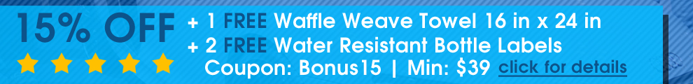 15% Off + Free Bonus! Free Bonus Items: 1 Free Waffle Weave Towel 16 in x 24 in & 2 Free Water Resistant Bottle Labels - Coupon: Bonus15 - Min: $39 - click for details