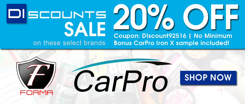 DIscounts Sale - 20% Off Forma & CarPro - Coupon DIscount92516 - Bonus CarPro Iron X sample included! Shop Now