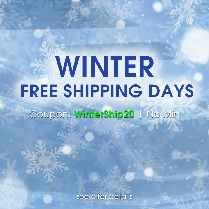 Winter Free Shipping Days - Coupon WinterShip20 - No Min - see offer details