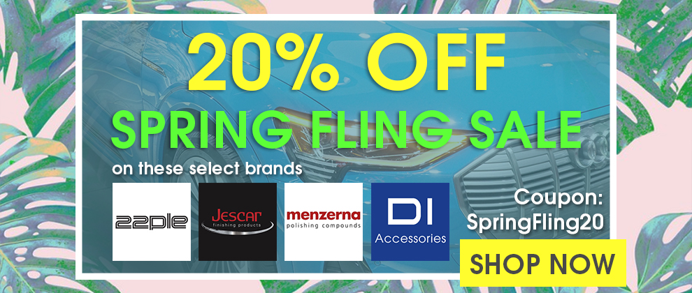 20% Off Spring Fling Sale on these select brands - 22PLE, Menzerna, Jescar, and DI Accessories - Coupon SpringFling20 - Shop Now