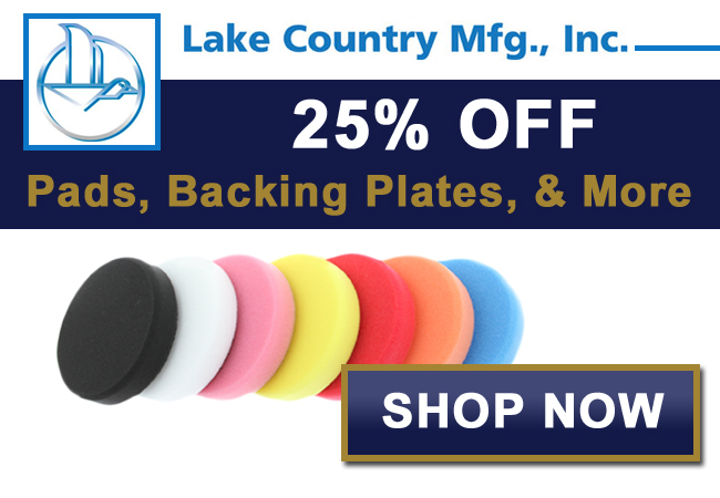 25% Off Lake Country Pads, Backing Plates, & More!