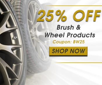 25 Off Brush  Wheel Products
