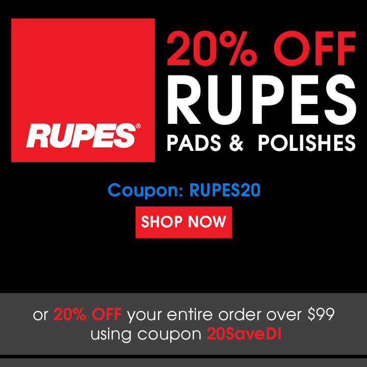 20% Off Rupes Pads & Polishes Coupon Rupes20 or 20% Off your entire order over $99 using coupon 20SaveDI - Shop Now