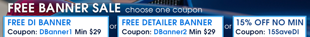 Free Banner Sale - choose one coupon - Free Detailed Image Banner 1 ft x 3 ft Coupon DBanner1 Min $29 or Free Detailer Banner 1 ft x 3 ft Coupon DBanner2 Min $29 or 15% Off Coupon 15SaveDI No Min - see offer details