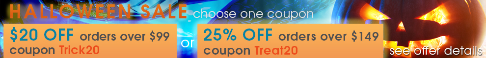 Halloween Sale - $20 Off Orders Over $99 Coupon Trick20 or 25% Off Orders Over $149 Coupon Treat20 - see offer details