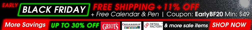 Early Black Friday - Free Shipping + 11% Off + Free Calendar & Pen - Coupon EarlyBF20 Min $49 - More Savings: Up To 30% Off Griot's, Scangrip, Detail Factory, & more sale items - Shop Now