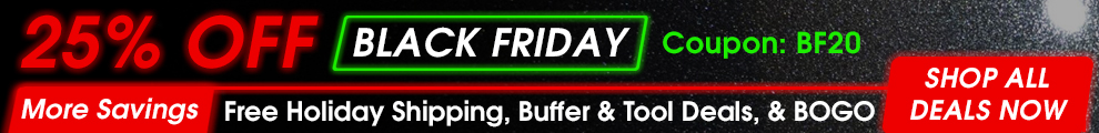 25% Off Black Friday Coupon BF20 - More Savings: Holiday Free Shipping, Buffer and Tool Deals, and BOGO - Shop All Deals Now