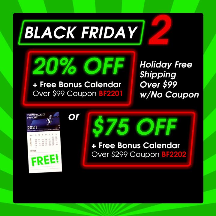 Black Friday 2 - 20% Off + Free Bonus Calendar Over $99 Coupon BF2201 or $75 off + free Bonus Calendar Over $299 Coupon BF2202 - Shop Now
