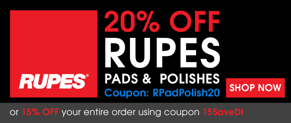 20% Off Rupes Pads & Polishes Coupon RPadPolish20 or 15% Off Your Entire Order Using Coupon 15SaveDI - Shop Now