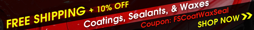 Free Shipping + 10% Off Coatings, Sealants, and Waxes - Coupon FSCoatWaxSeal - Shop Now