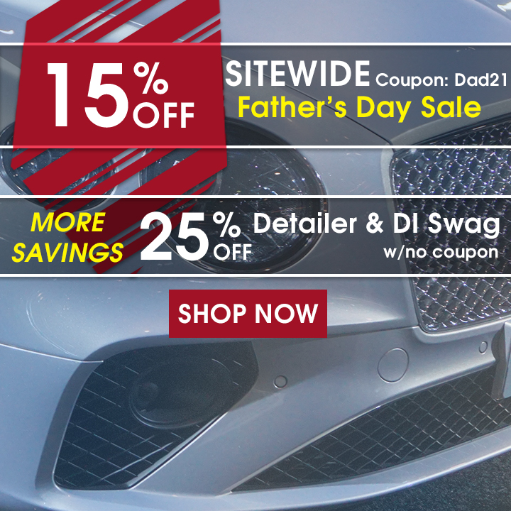 15% Off Sitewide Father's Day Sale Coupon DAD21 - More Savings: 25% Off Detailer and DI Swag w/no coupon - Shop Now