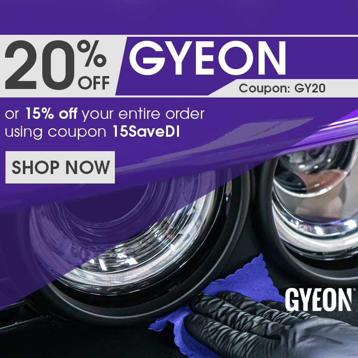 20% Off Gyeon Coupon GY20 or 15% Off Your Entire Order Using Coupon 15SaveDI - Shop Now