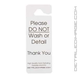 """DI Accessories """"Do Not Wash or Detail"""" Hang Tag - Plastic"""